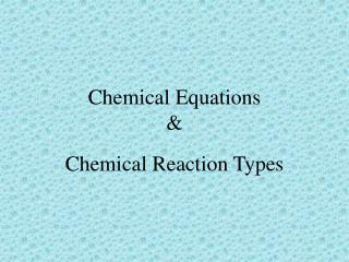 Chemical Equations &