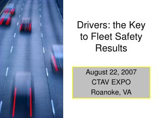 Drivers: the Key to Fleet Safety Results