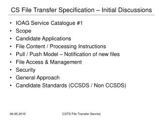 CS File Transfer Specification – Initial Discussions