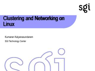Clustering and Networking on Linux