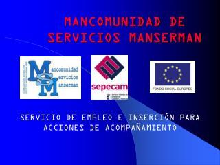 MANCOMUNIDAD DE SERVICIOS MANSERMAN