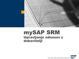 mySAP SRM Upravljanje odnosov z dobavitelji
