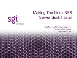 Making the Linux NFS Server Suck Faster