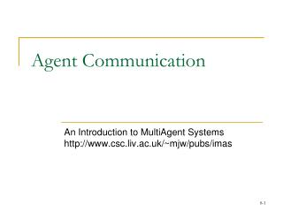 Agent Communication