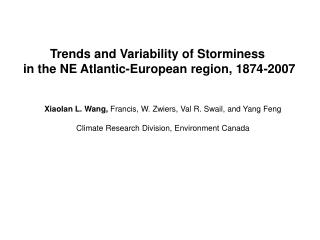 Trends and Variability of Storminess  in the NE Atlantic-European region, 1874-2007