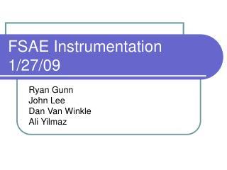 FSAE Instrumentation  1/27/09