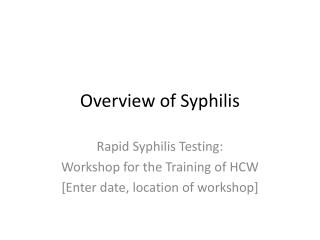 Overview of Syphilis