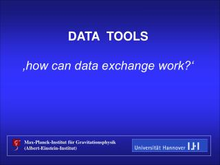 DATA  TOOLS 'how can data exchange work?'