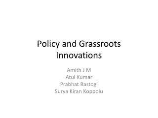 Policy and Grassroots Innovations