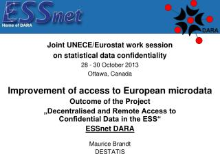 Joint UNECE/Eurostat work session  on statistical data confidentiality 28 - 30 October 2013