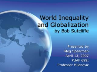 World Inequality and Globalization by Bob Sutcliffe