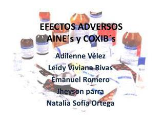 EFECTOS ADVERSOS AINE�s y COXIB�s