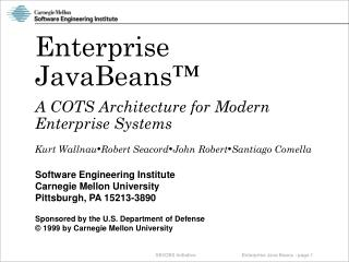 Enterprise JavaBeans™ A COTS Architecture for Modern Enterprise Systems