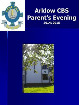 Arklow CBS Parent's Evening             2014/2015
