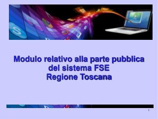 Modulo relativo alla parte pubblica del sistema FSE Regione Toscana