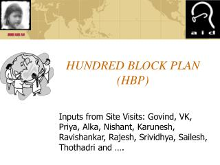 HUNDRED BLOCK PLAN HBP