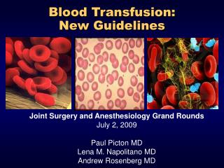 Blood Transfusion:  New Guidelines