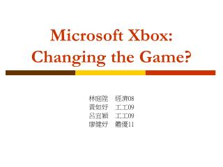 Microsoft Xbox: Changing the Game?
