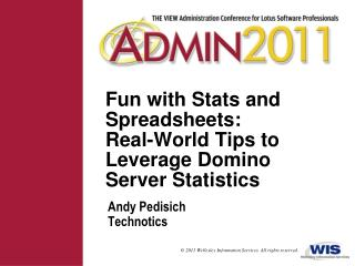 Fun with Stats and Spreadsheets: Real-World Tips to Leverage Domino Server Statistics