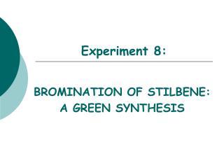 Experiment 8: