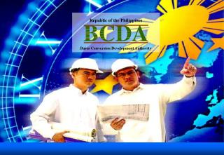 Republic of the Philippines BCDA Bases Conversion Development Authority