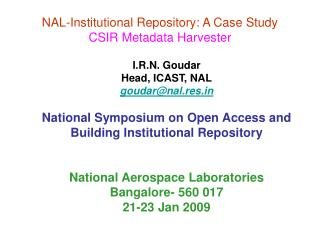 NAL-Institutional Repository: A Case Study CSIR Metadata Harvester