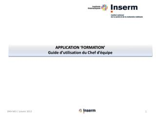 APPLICATION �formation� Guide d�utilisation du Chef d��quipe