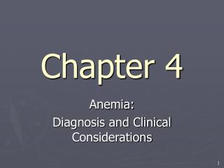 Anemia: Diagnosis and Clinical Considerations