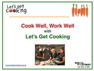 Cook Well, Work Well with Let's Get Cooking