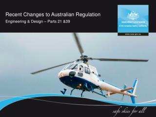 Recent Changes to Australian Regulation
