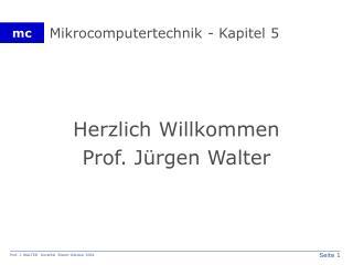 Mikrocomputertechnik - Kapitel 5