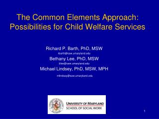 The Common Elements Approach: Possibilities for Child Welfare Services