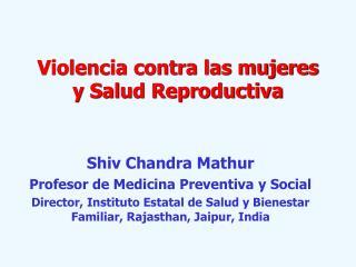 Violencia contra las mujeres y Salud Reproductiva