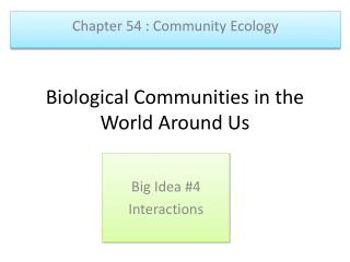 Biological Communities in the World Around Us