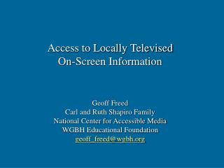 Access to Locally Televised  On-Screen Information