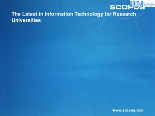 The Latest in Information Technology for Research Universities