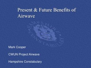 Mark Cooper CWUN Project Airwave Hampshire Constabulary
