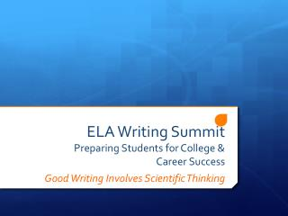 ELA Writing Summit Preparing Students for College & Career Success