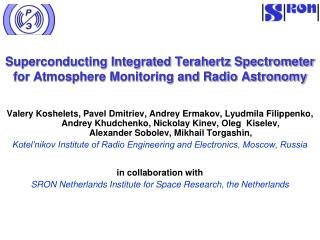Superconducting Integrated Terahertz Spectrometer for Atmosphere Monitoring and Radio Astronomy