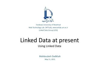 Linked Data at present Using Linked Data