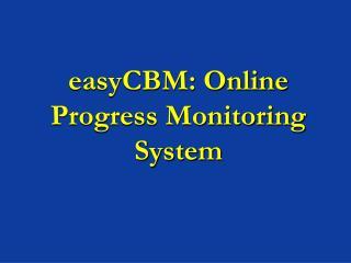 easyCBM: Online Progress Monitoring System