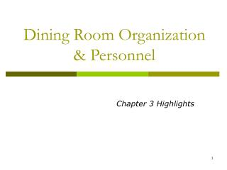 Dining Room Organization & Personnel