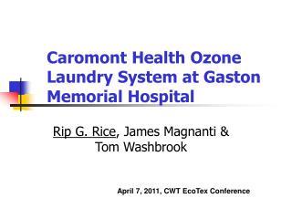 Caromont Health Ozone Laundry System at Gaston Memorial Hospital