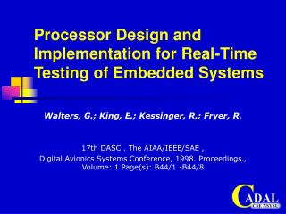 Processor Design and Implementation for Real-Time Testing of Embedded Systems