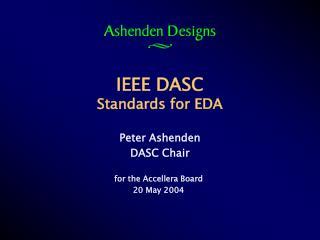 IEEE DASC Standards for EDA