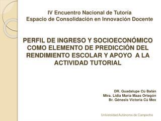 IV Encuentro Nacional de Tutoría Espacio de Consolidación en Innovación Docente