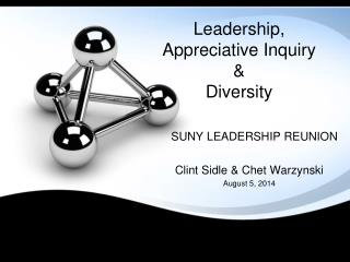 Leadership, Appreciative Inquiry  & Diversity