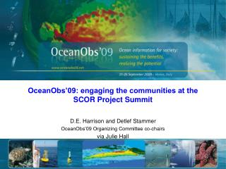 OceanObs'09: engaging the communities at the SCOR Project Summit