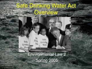 Safe Drinking Water Act Overview