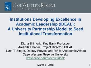 Institutions Developing Excellence in Academic Leadership (IDEAL):